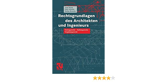 Rechtsgrundlagen Des Architekten Und Ingenieurs Vertragsrecht