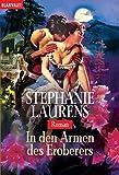 In den Armen des Eroberers: Roman - Stephanie Laurens
