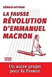 la fausse revolution d emmanuel macron