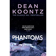 Phantoms: A chilling tale of breath-taking suspense
