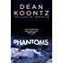 Phantoms: A chilling tale of breath-taking suspense (English Edition)