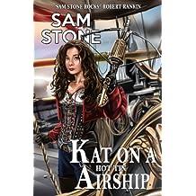 Kat on a Hot Tin Airship (Kat Lightfoot Mysteries Book 2)