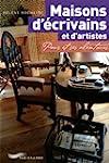 Maisons d'�crivains et d'artistes : P...