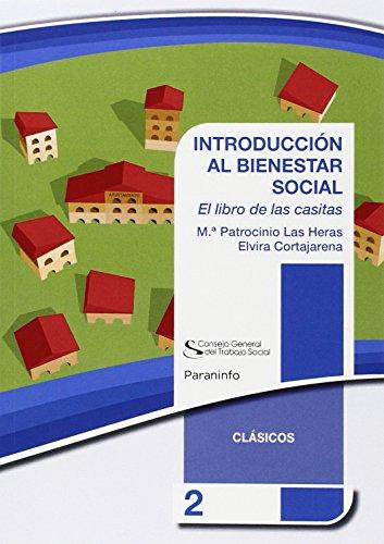 INTRODUCCIÓN AL BIENESTAR SOCIAL. Colección CGTS/Paraninfo por Patrocinio las heras