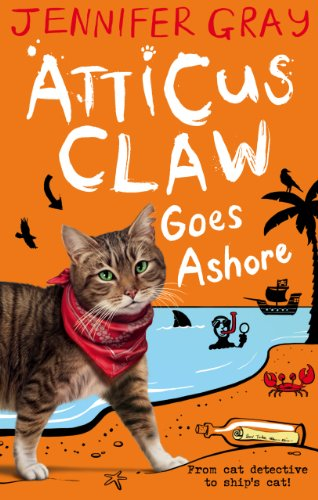 Atticus claw goes ashore atticus claw worlds greatest cat atticus claw goes ashore atticus claw worlds greatest cat detective book 4 by fandeluxe Choice Image