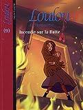 Loulou de Montmartre, Tome 9 - Incendie sur la Butte