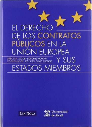 Derecho de los contratos públicos en la Unión Europea y sus estados miembros (Monografía)