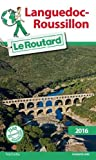 Guide du Routard Languedoc-Roussillon 2016