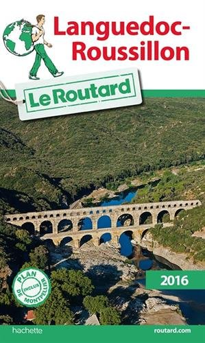 Guide du Routard Languedoc-Roussillon 2016