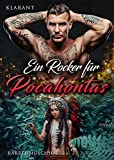Ein Rocker für Pocahontas (Red Snakes Motorcycle Club 2)