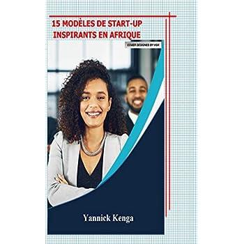 15 modèles de start-ups inspirants en Afrique