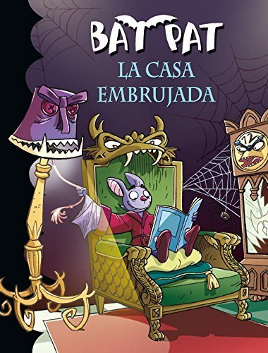 La casa embrujada / The Haunted House (Bat Pat) (Spanish Edition) by Roberto Pavanello (2010-07-04) La Casa Embrujada