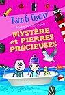 Rico et Oscar, tome 3:Mystère et pierres précieuses par Steinhöfel