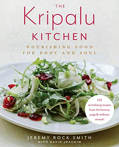 The Kripalu Kitchen: Nourishing Food for Body and Soul (English Edition)