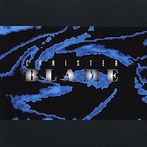 Blame by Canister (1999-01-05)