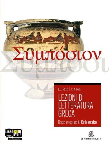 Lezioni di letteratura greca. Per il Liceo classico. Con espansione online: 1