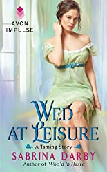 Wed at Leisure (The Taming Series Book 2)