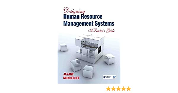 Designing human resource management systems a leaders guide designing human resource management systems a leaders guide response books ebook jayant mukherjee amazon kindle store ccuart Gallery