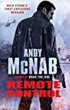 Remote Control (Nick Stone Book 1) by Andy McNab