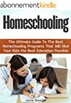 Homeschooling: The Ultimate Guide To...