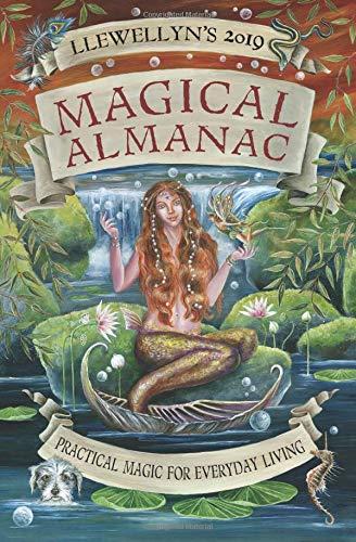 Llewellyn's 2019 Magical Almanac (Almanacs 2019) por Llewellyn