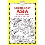 Trailblazer South East Asia: The Graphic Guide by Mark Elliott (2003-05-01)