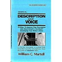 Secrets Of Description & Voice (Screenwriting Blue Books Book 9) (English Edition)