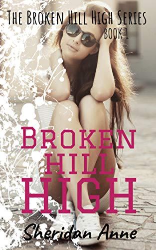 Broken Hill High: The Broken Hill High Series (Book 1) (English Edition)