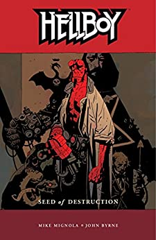 Hellboy Volume 1: Seed of Destruction by [Mignola, Mike]