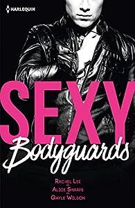 Sexy bodyguards par Rachel Lee
