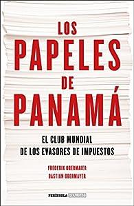 Los papeles de Panamá par Frederik Obermaier