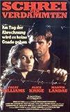 Schrei der Verdammten [VHS]