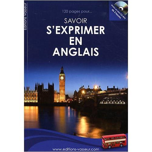120 pages pour savoir s'exprimer en anglais (1CD audio)