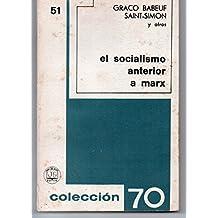 El Socialismo anterior a Marx