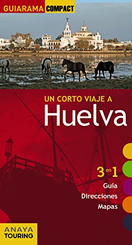 Huelva (Guiarama Compact - España) por Pascual Izquierdo