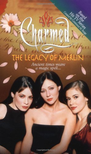The Legacy of Merlin (Charmed) by Constance M. Burge (2001-06-04)
