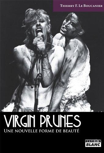 VIRGIN PRUNES Une nouvelle forme de beauté (French Edition)
