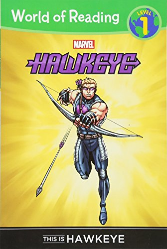 Hawkeye: This Is Hawkeye (World of Reading Level 1)