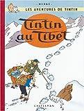 Les Aventures de Tintin : Tintin au Tibet : Edition fac-similé en couleurs