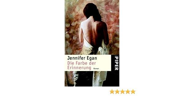 Die Farbe der Erinnerung: Roman: Amazon.de: Jennifer Egan, Günter ...