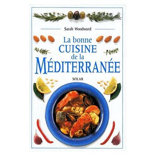La bonne cuisine de la méditerranée