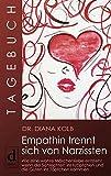 Tagebuch: Empathin trennt sich von Narzissten: Wie eine wahre Märchenliebe entsteht, wenn die Schlechten ins Kröpfchen und die Guten ins Töpfchen kommen