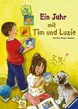 Marlies Rieper-Bastian: Ein Jahr mit Tim und Luzie