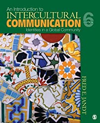 An Introduction to Intercultural Communication: Identities in a Global Community