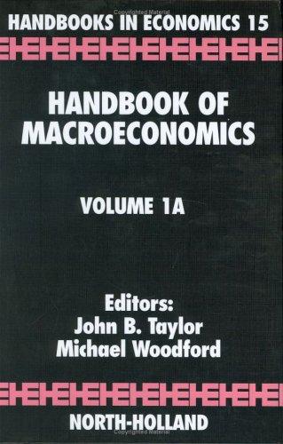 Handbook of Macroeconomics (Volume 1A) -