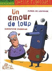 """Afficher """"Un amour de loup"""""""