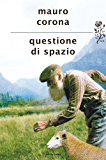 Questione di spazio (Italian Edition)