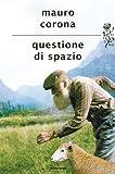 eBook Gratis da Scaricare Questione di spazio (PDF,EPUB,MOBI) Online Italiano