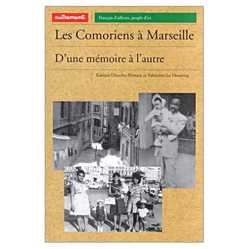 Les Comoriens de Marseille : D'une mémoire à l'autre