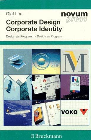 Corporate Design/Corporate Identity: Design as Program